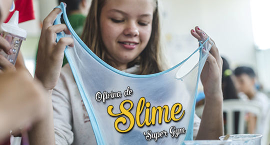 Super Gym: Oficina de Slime